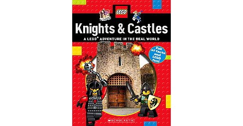 Knights & Castles : A Lego Adventure in the Real World (Paperback) (Penelope Arlon & Tory Gordon-Harris) - image 1 of 1