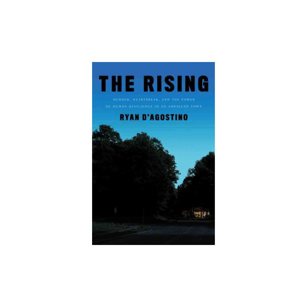 Rising : Murder, Heartbreak, and the Power of Human Resilience in an American Town (Hardcover) (Ryan