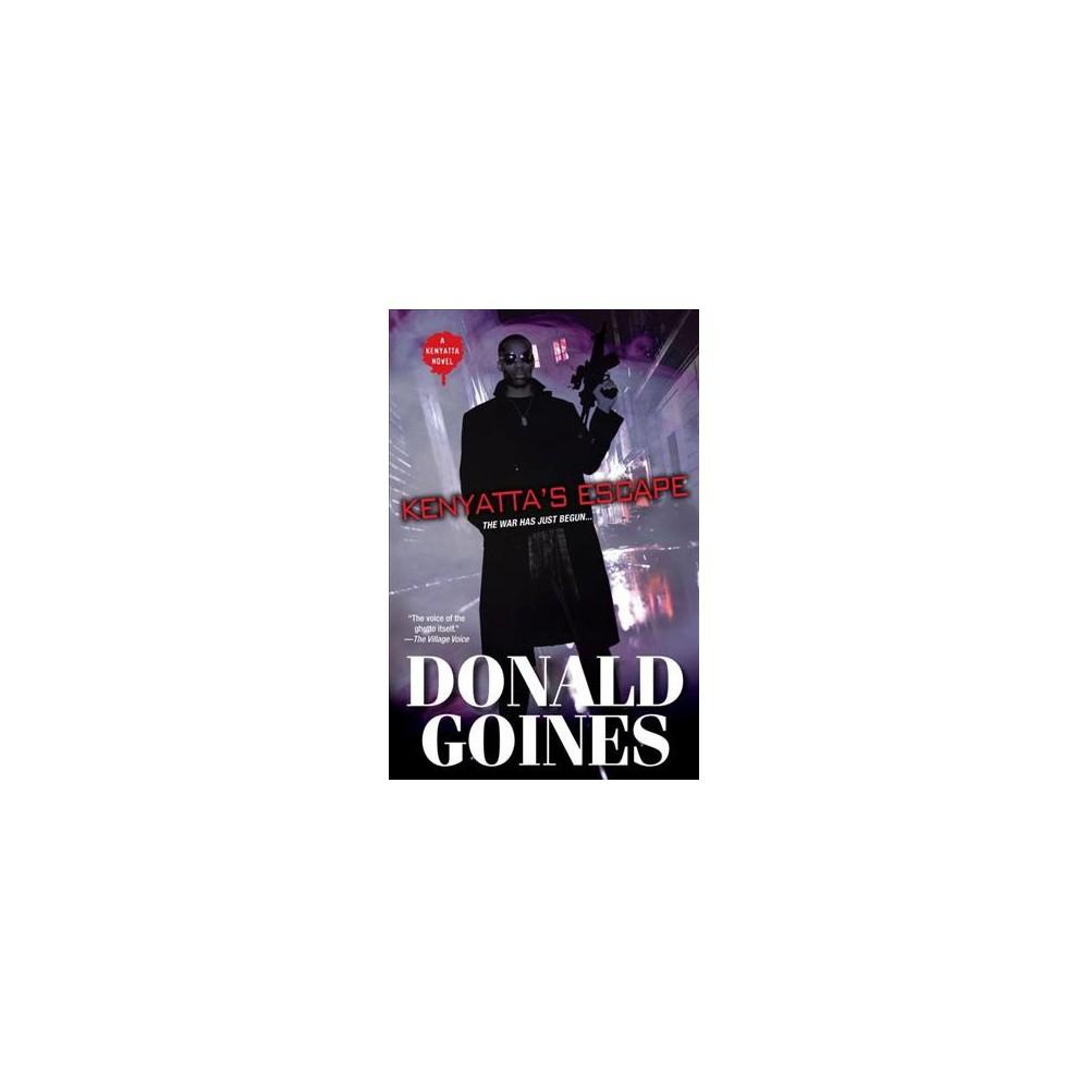 Kenyatta's Escape - Reprint by Donald Goines (Paperback)