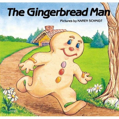 The Gingerbread Man - by Karen Schmidt (Paperback)