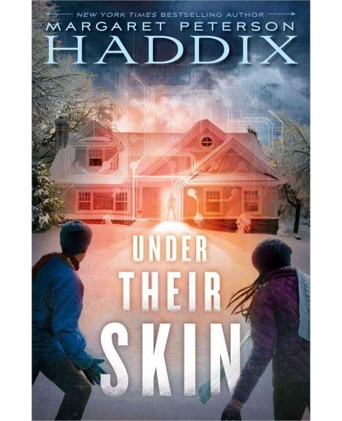 Under Their Skin (Hardcover) (Margaret Peterson Haddix) - image 1 of 1