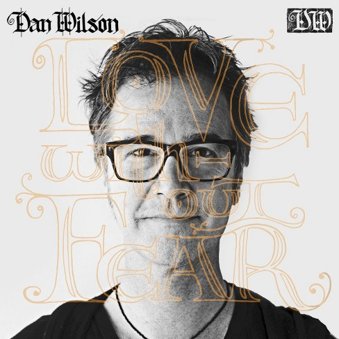 Dan wilson - Love without fear (CD) - image 1 of 1