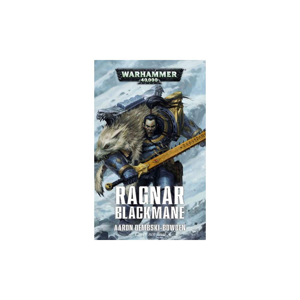 Ragnar Blackmane (Hardcover) (Aaron Dembski-Bowden)
