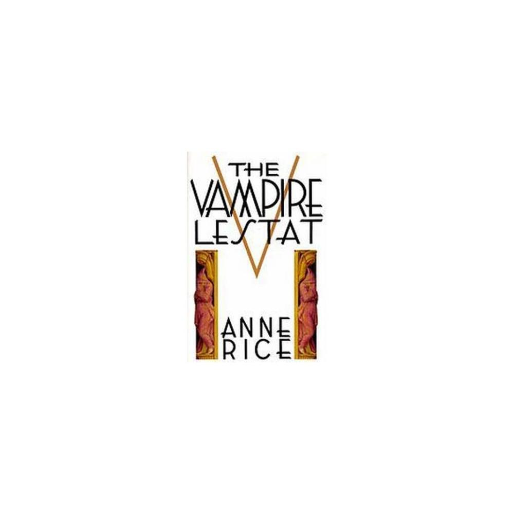 Vampire Lestat (Hardcover) (Anne Rice)