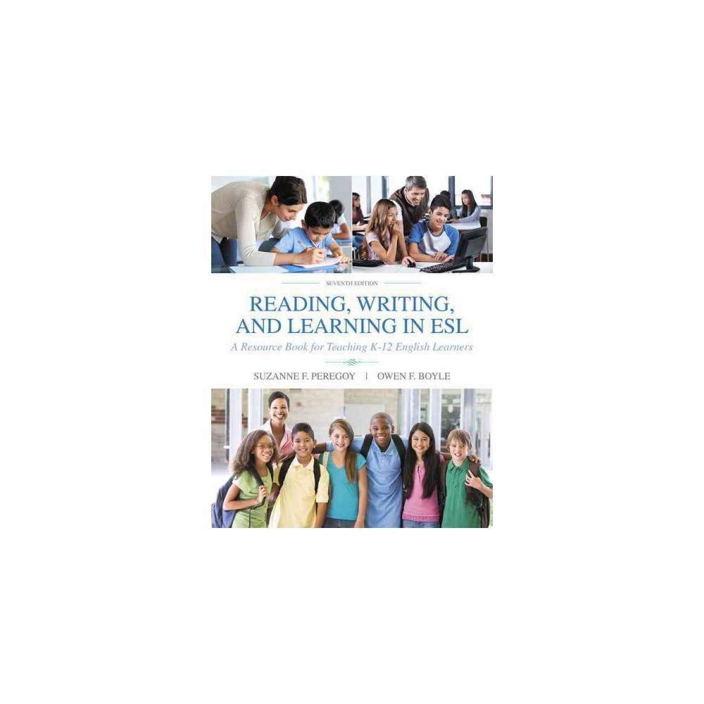 Reading, Writing and Learning in Esl : A Resource Book for Teaching K-12 English Learners (Paperback)