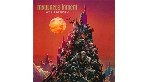 Mourners Lament - We All Be Given (CD) - image 1 of 1