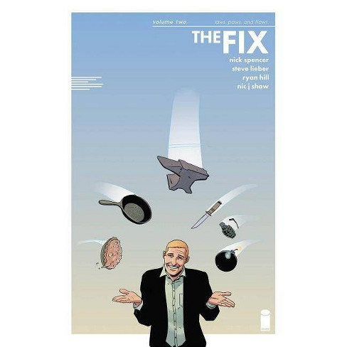 The Fix, Volume 2 - by  Nick Spencer (Paperback) - image 1 of 1
