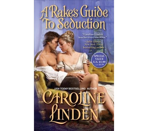Rake's Guide to Seduction -  Reprint (The Reece Family Trilogy) by Caroline Linden (Paperback) - image 1 of 1