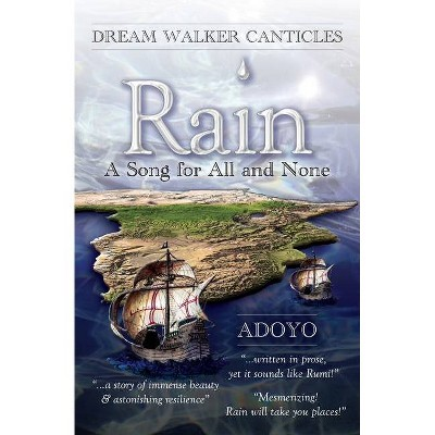 Rain - (Dream Walker Canticles) by  Adoyo (Paperback)