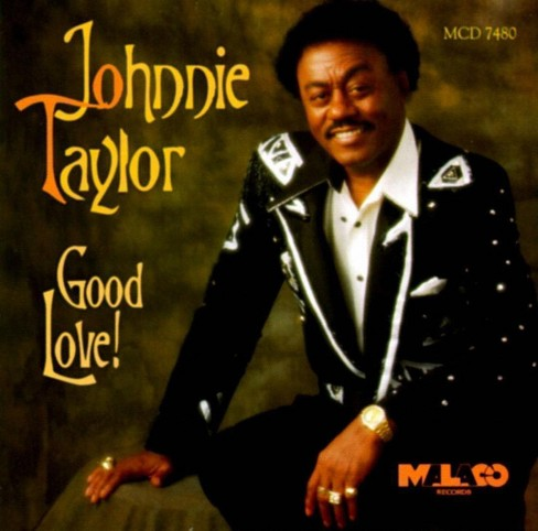 Johnnie taylor - Good love (CD) - image 1 of 1