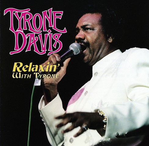 Tyrone davis - Relaxin with tyrone (CD) - image 1 of 1