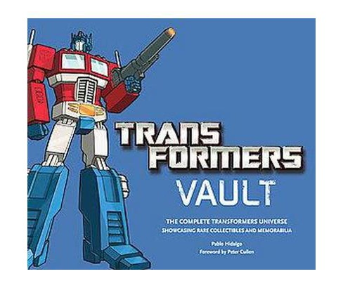 Transformers Vault : The Complete Transformers Universe. Showcasing Rare Collectibles and Memorabilia - image 1 of 1