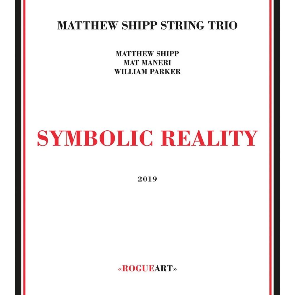 Shipp matthew trio - Symbolic reality (CD)