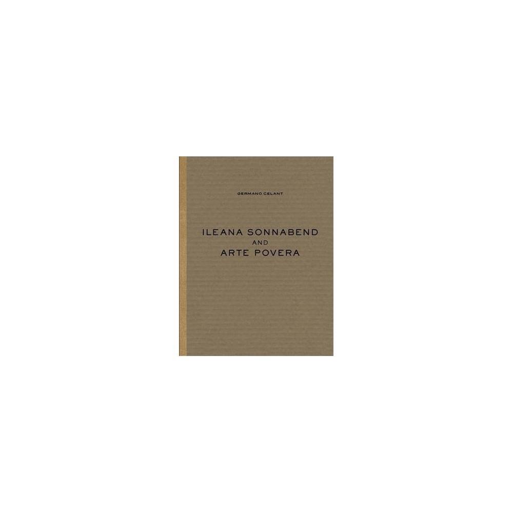 Ileana Sonnabend and Arte Povera - (Hardcover)