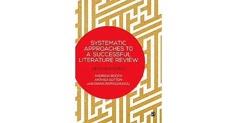 Systematic Approaches to a Successful Literature Review (Hardcover) (Andrew Booth) - image 1 of 1