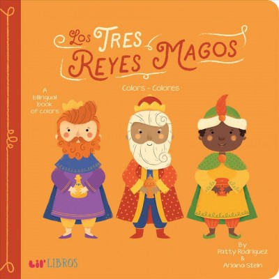 Tres Reyes Magos - by Patty Rodriguez & Ariana Stein (Board_book)