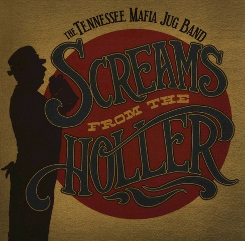Tennessee mafia jug - Screams from the holler (CD) - image 1 of 1