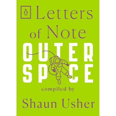 Letters of Note: Outer Space - (Paperback)