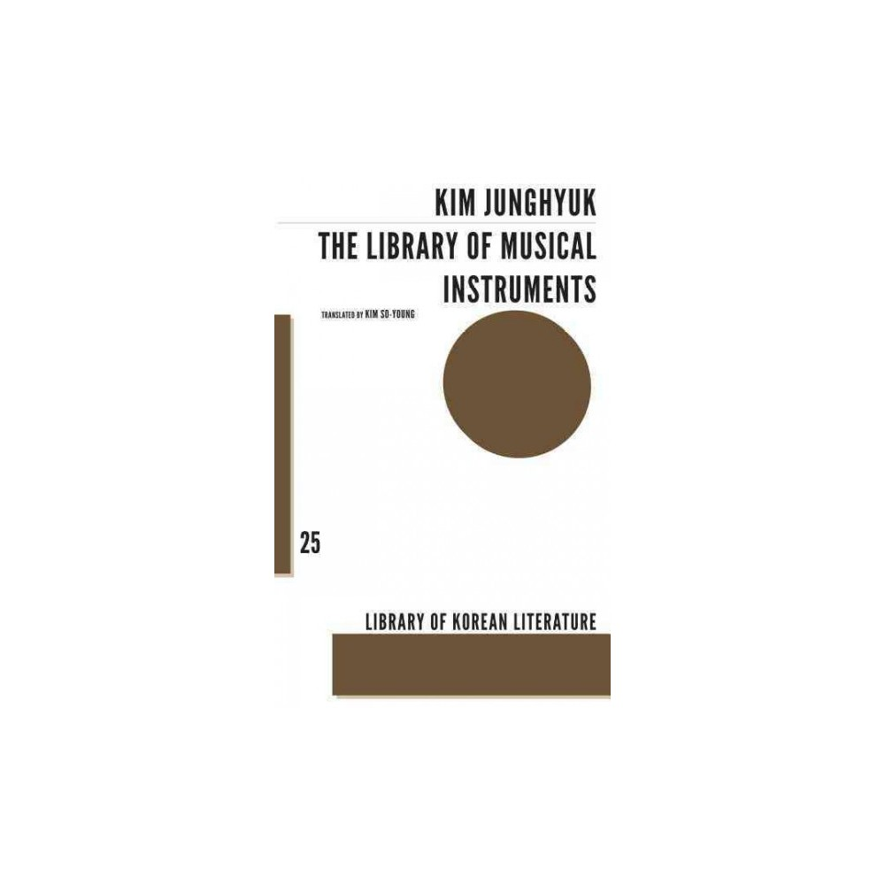 Library of Musical Instruments : Stories (Paperback) (Kim Junghyuk) Library of Musical Instruments : Stories (Paperback) (Kim Junghyuk)