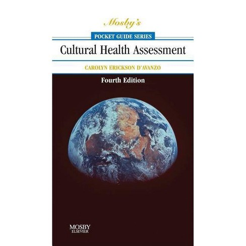 Mosby's Pocket Guide to Cultural Health Assessment - 4 Edition by  Carolyn D'Avanzo (Paperback) - image 1 of 1