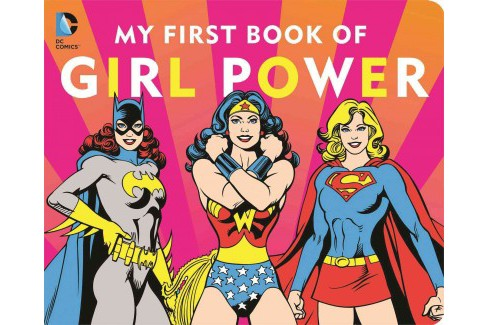 My First Book of Girl Power (Hardcover) - image 1 of 1
