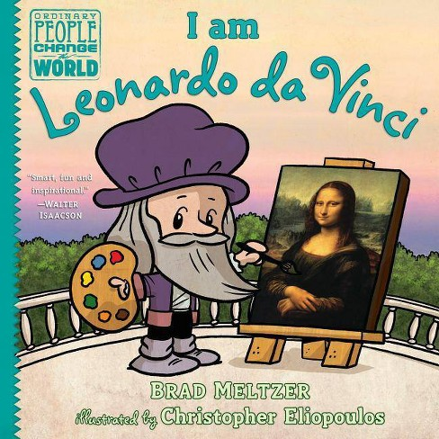 I Am Leonardo Da Vinci - (Ordinary People Change the World) by  Brad Meltzer (Hardcover) - image 1 of 1