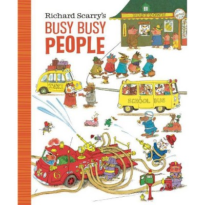 Richard Scarry's Busy Busy People - (Richard Scarry's Busy Busy Board Books) (Board Book)