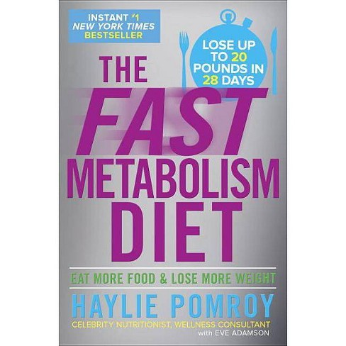The Fast Metabolism Diet: Eat More Food and Lose More Weight (Hardcover) by Haylie Pomroy - image 1 of 1