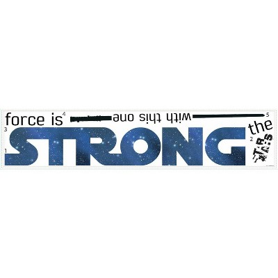 Star Wars Classic The Force Is Strong Peel and Stick Wall Decal