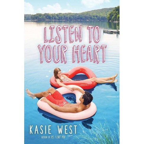 Listen to Your Heart -  by Kasie West (Hardcover) - image 1 of 1