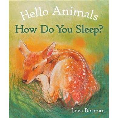 Hello Animals, How Do You Sleep? - by Loes Botman (Board Book)