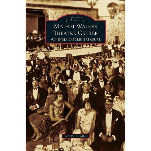 Madame Walker Theatre Center - by  A'Lelia Bundles (Hardcover) - image 1 of 1
