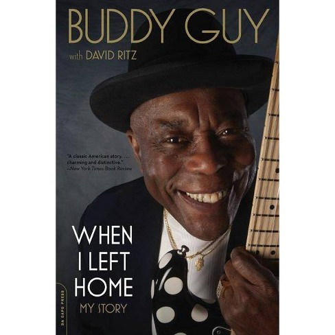 When I Left Home - by  Buddy Guy (Paperback) - image 1 of 1