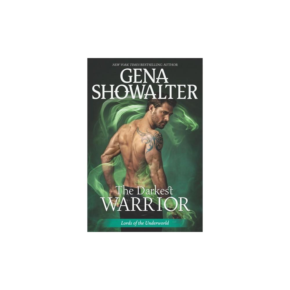 Darkest Warrior - (Lords of the Underworld) by Gena Showalter (Hardcover)