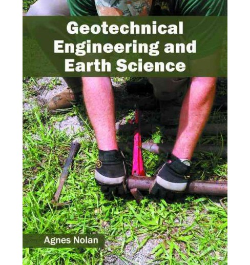 Geotechnical Engineering and Earth Science (Hardcover) - image 1 of 1