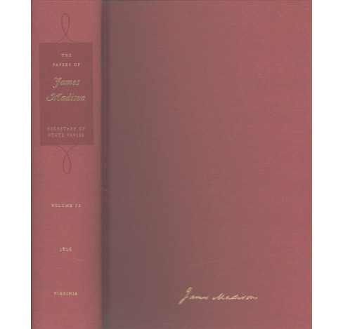 Papers of James Madison : 1 January 1806-31 May 1806 (Hardcover) - image 1 of 1