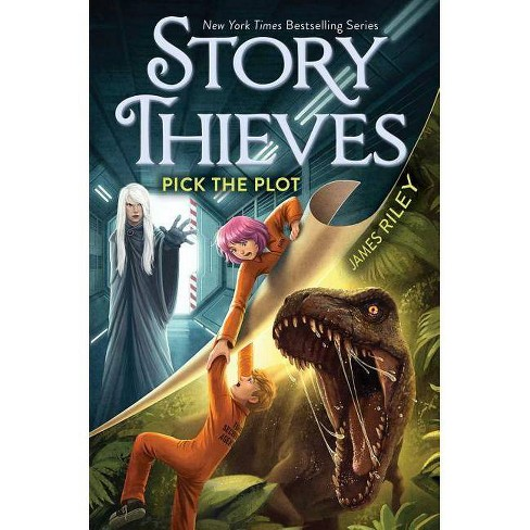 Pick the Plot -  Reprint (Story Thieves) by James Riley (Paperback) - image 1 of 1