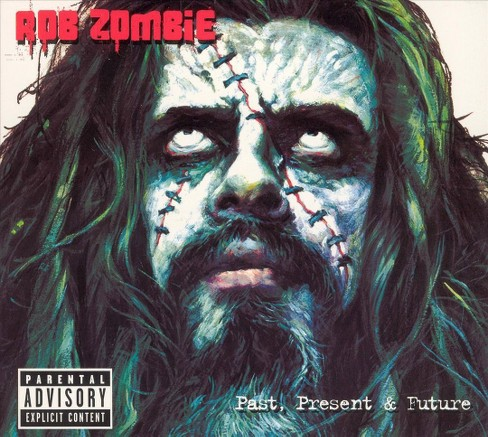 Rob Zombie - Past, Present & Future [Explicit Lyrics] (CD) - image 1 of 1