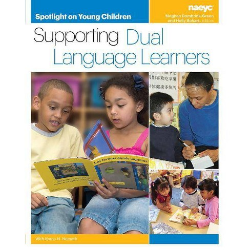 Spotlight on Young Children: Supporting Dual Language Learners - (Paperback) - image 1 of 1