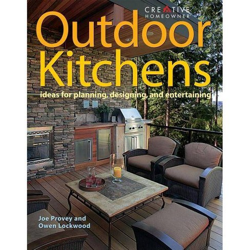 Outdoor Kitchens - by  Joseph Provey & Owen Lockwood (Paperback) - image 1 of 1