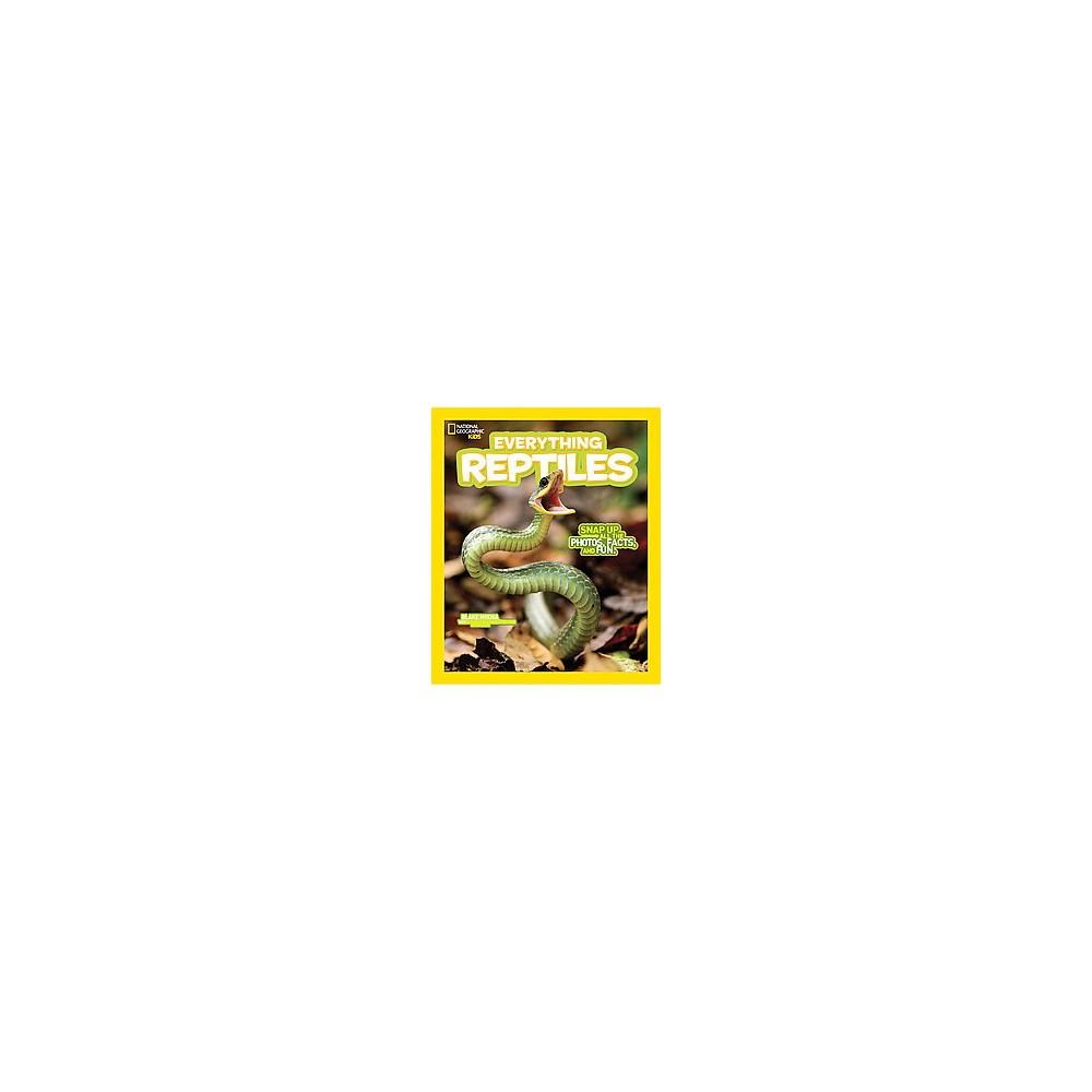 Everything Reptiles (Paperback) (Blake Hoena)