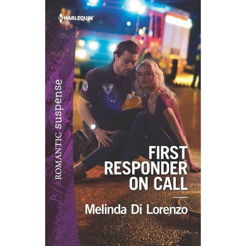First Responder on Call - by  Melinda Di Lorenzo (Paperback) - image 1 of 1