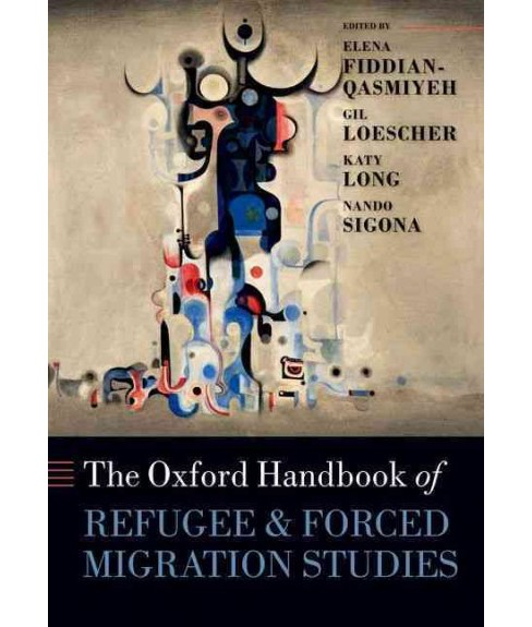 Oxford Handbook of Refugee and Forced Migration Studies (Reprint) (Paperback) - image 1 of 1