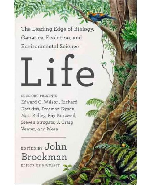 Life : The Leading Edge of Evolutionary Biology, Genetics, Anthropology, and Environmental Science - image 1 of 1
