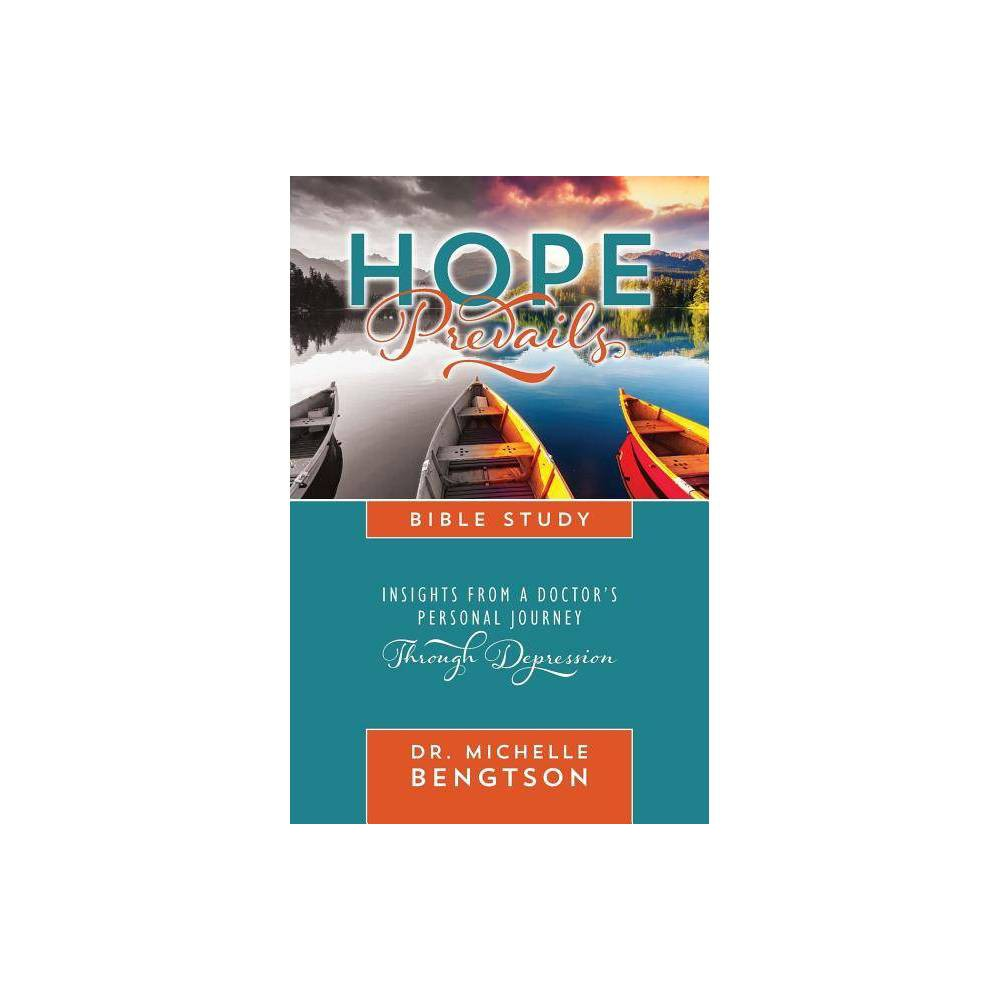 Hope Prevails Bible Study By Michelle Bengtson Paperback