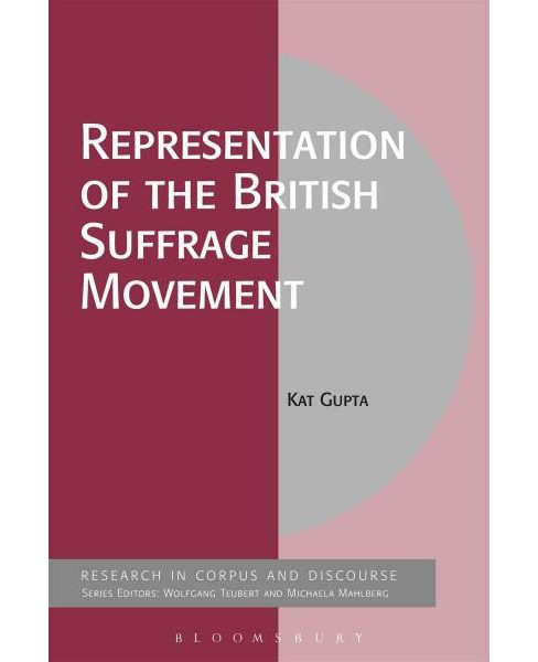 Representation of the British Suffrage Movement (Hardcover) (Kat Gupta) - image 1 of 1