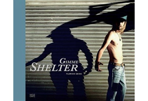 Gimme Shelter (Bilingual) (Hardcover) (Florian Geiss) - image 1 of 1