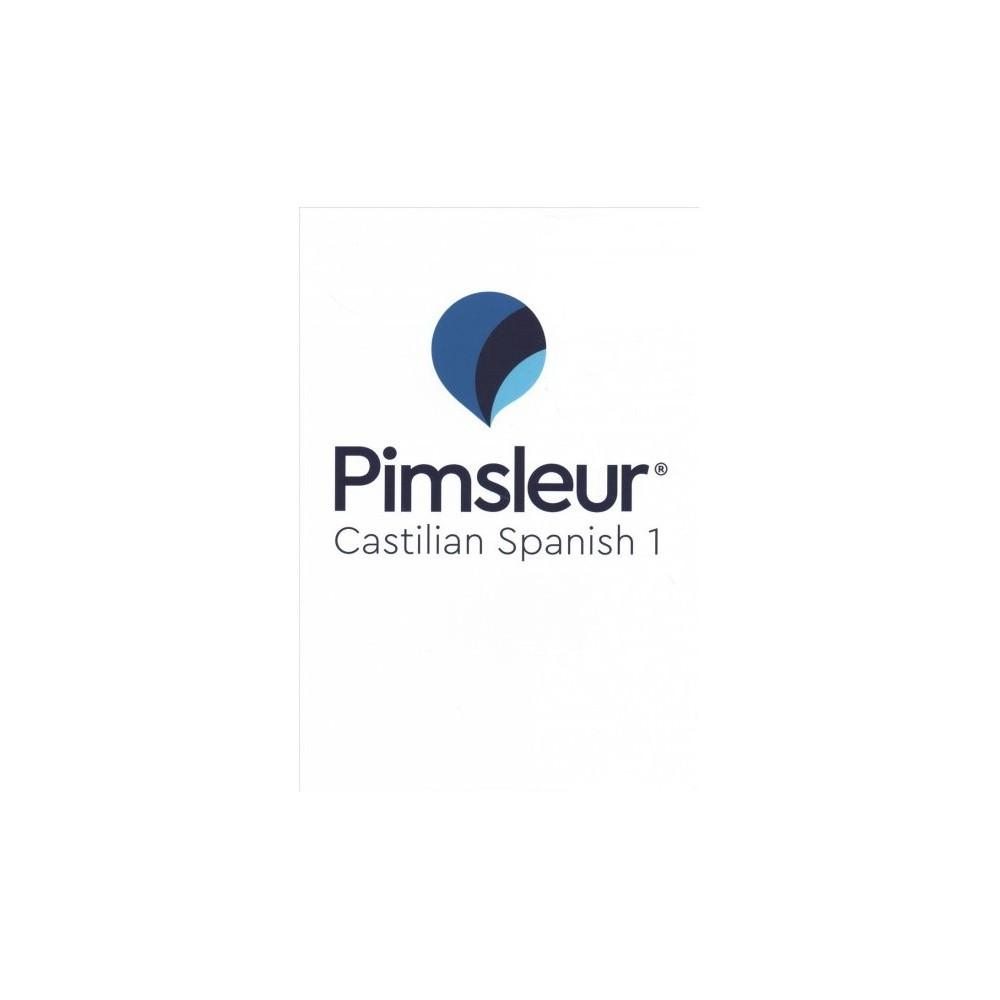 Pimsleur Pimsleur Castilian Spanish 1 - Com/Bklt B (CD/Spoken Word)