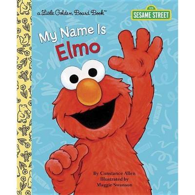 My Name Is Elmo - (Little Golden Books (Random House)) by  Constance Allen (Hardcover)