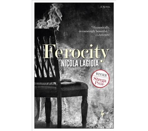 Ferocity -  by Nicola Lagioia (Paperback) - image 1 of 1